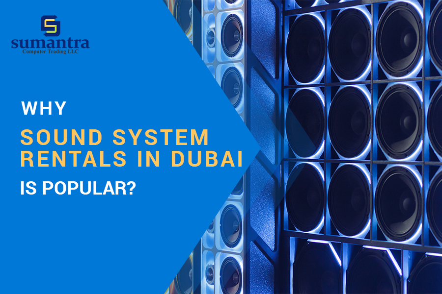 Sound System Rentals in Dubai