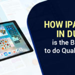 How iPad Hire in Dubai is the Best Bet to do Quality Work?