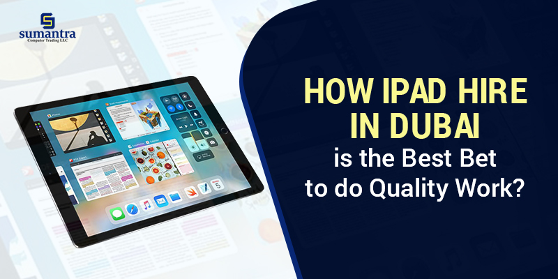Ipad Hire in Dubai