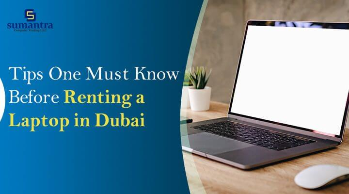 Renting a Laptop in Dubai